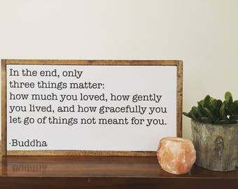 In the end Buddha Quote ll quote sign