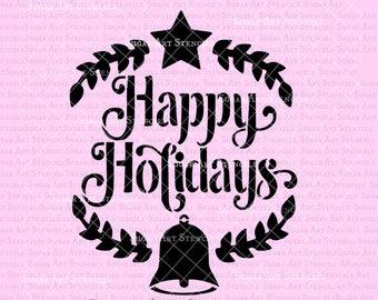 Happy Holidays stencil Holidays winter design  BTC51