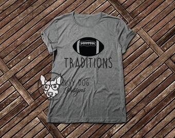Traditions football tshirt.  Football season tshirt.