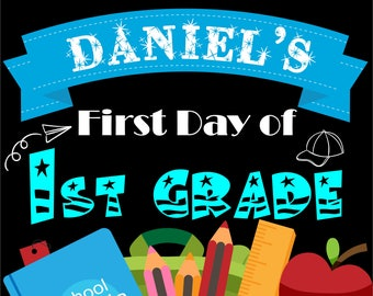 First Day of School Sign Printable Boy First Day of School Sign Boy Personalized 1st Day of School Chalkboard Back to School Sign Boy School