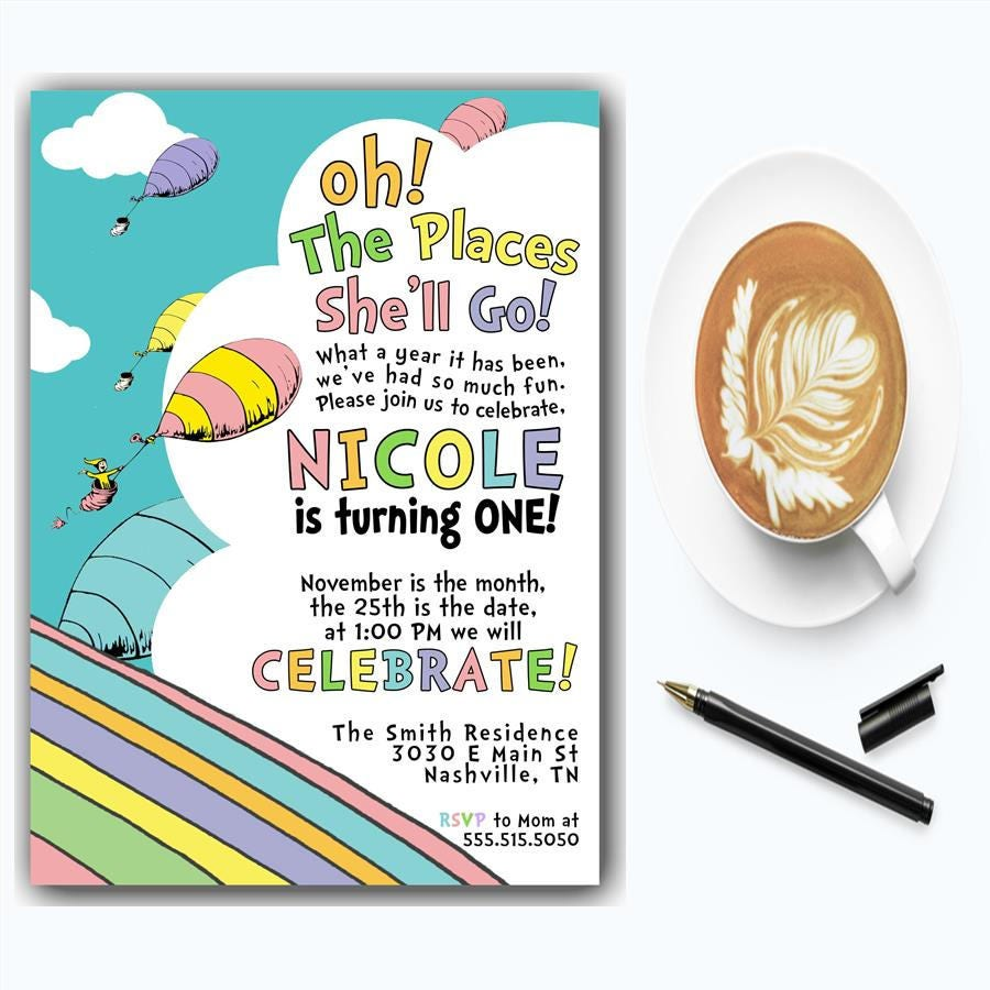 Oh The Places You\'ll Go Birthday Invitation | First Birthday ...