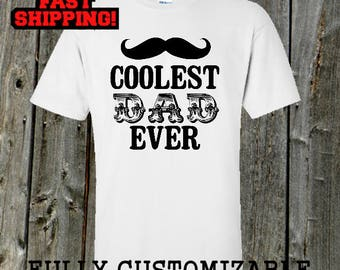 Funny Mustache shirt - Coolest Dad Ever Mustache tshirt for father's day