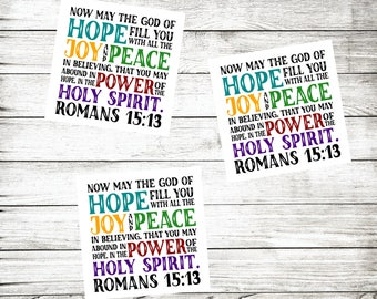 Scripture Stickers - Romans 15:13 Stickers - Christian Stickers - Bible Stickers - Hope Joy Peace Power