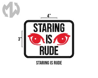 """STARING IS RUDE 3"""" x 4"""" Service Dog Patch"""
