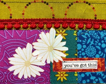 Quilted postcard - you've got this