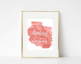 DIGITAL PRINT - If you can't stop thinking about it, 8x10 printable image