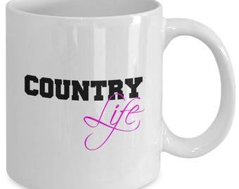 COUNTRY LIFE Mug - Gift for Country Girls - Farm Life - 11 oz white coffee tea cup