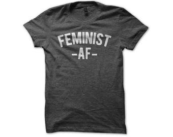 Feminist AF Funny Female Feminism Women's Rights Distressed T-Shirt