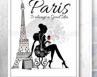 Paris is always a good idea, Paris Bedroom Decor, Designer Wall Art, Chanel Print,Designer Prints,Designer Gifts,Designer Inspired,Printable