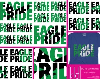 10 Eagle Pride svg, Eagle svg, High School svg - Football, Baseball, Basketball, Soccer, Volleyball, Cheer, Wrestling, Band, CC, Mascot