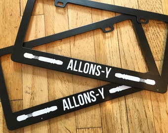 """Tenth Doctor Inspired """"Allons-y"""" License Plate Frame"""