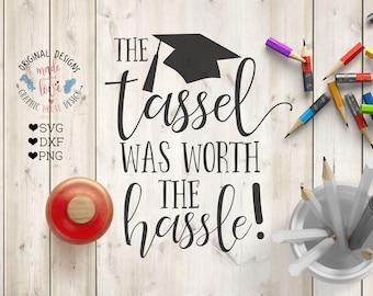graduation svg, tassel svg, the tassel was worth the hassle svg cut file, school svg, university svg, teaching svg, students svg, college