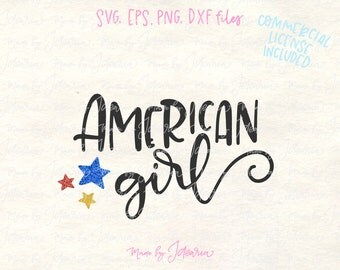 American Girl Svg, 4th of July Svg, fourth of july svg, independence day, svg files, Patriotic Svg, svg files for cricut, memorial day svg