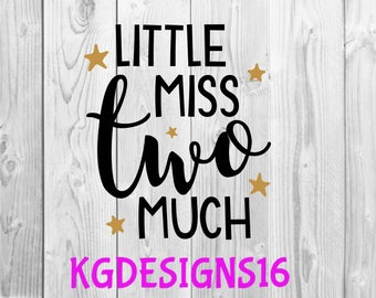 Little Miss Two Much Iron On Transfer Decal-Tank Top-Too Much-2nd Childrens Birthday Decal