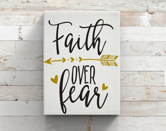 Faith Over Fear Inspirational Quote-Iron On Vinyl Decal-Tumbler Mug-Car Decal-Wall Decal-Wall Quote-Canvas Print