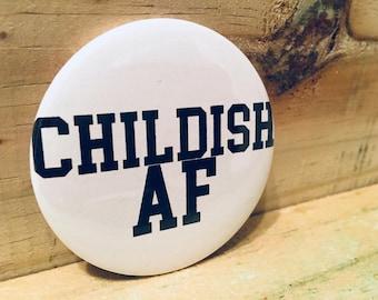 Childish AF