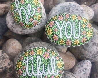 Hand Painted/Rock-With Words-Be You Tiful