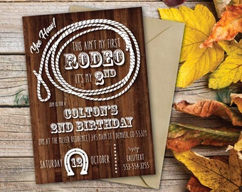 Cowboy Birthday Invitation | Aint My First Rodeo | Western Birthday | 2nd Birthday Invite | Rustic Birthday | Saddle Up | Yee Haw