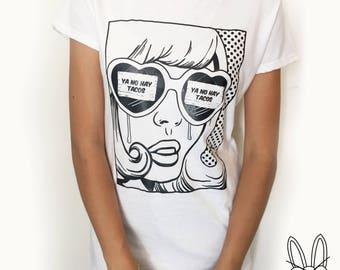 Ya No Hay Tacos T-Shirt