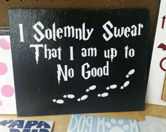 Harry Potter Quote Wall Decor | plaque | I solemnly swear that I am up to no good | HP