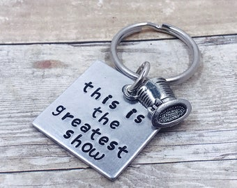 Greatest Showman inspired - This is the Greatest Show - Key Chain - Inspirational - Ringmaster - Song - Movie - Musical - Lyrics - Gift