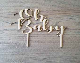 Oh Baby Baby Shower Cake Topper Laser Cut Design and Customized by CustomLaserWurx