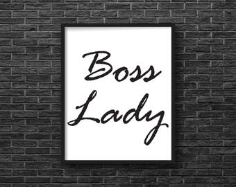 Boss Lady, Art Print, Digital Download, Wall Art, Quote, Printable, Instant Download, 8 X 10, Minimalist, Black and White, Typography