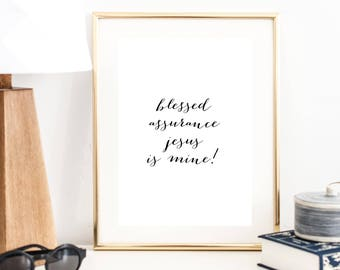 Blessed Assurance Jesus Is Mine Hymn Print   Christian Art Print   Hymn Art Print   Song Art Print   Wall Art   Typography Poster