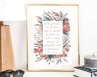God Prunes Us When He Is about to Take us into a New Season of Growth and Expansion ... Christine Caine Quote Print | Christian Art Print