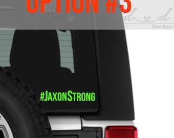 JaxonStrong awareness decal