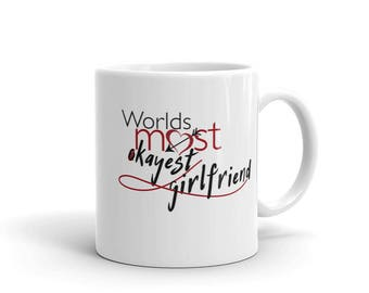 """Funny Valentines day Mug, """"worlds most okays girlfriend"""" perfect, funny gift.  Dishwasher & microwave safe"""