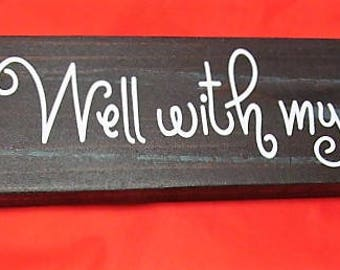 "Distressed Wood Sign,  Say's ""It Is Well With My Soul"" with Barn Wood Style Background  12"" x 4"" Ready to Hang, Great Gift,!"