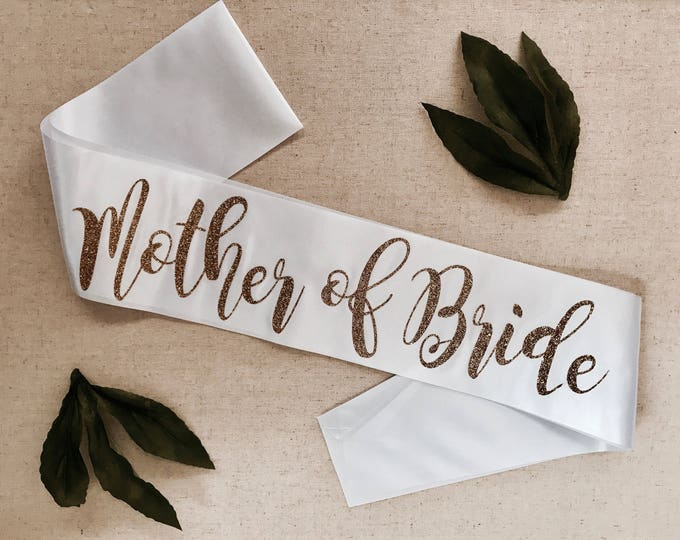 Mother of the Bride Sash, glitter sash, bachelorette party sash, bridal party sash, hen party sashes, wedding party