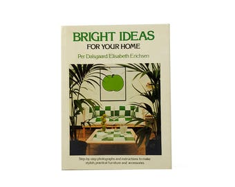 Bright Ideas for the Home