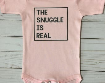 The Snuggle is Real//Baby Gift//Baby Shower Gift//Baby Onesie//Baby Bodysuit//New Baby Gift//Baby//Baby Girl//Baby Boy//Baby Shower