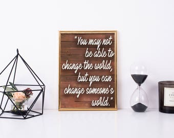 Printable Quote: Change the World