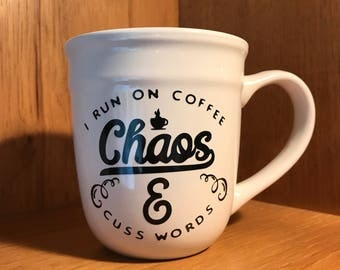 Coffee Chaos and Cuss Words Mug