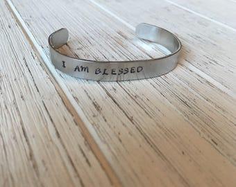 I am blessed cuff bracelet | bangle | stamped cuff
