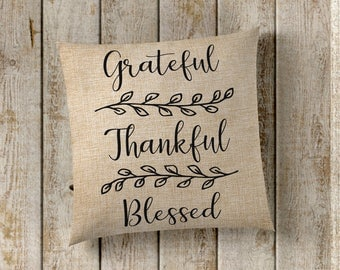 Grateful Thankful Blessed Pillow Cover, Farmhouse Pillow Cover, Faux Burlap Pillow Cover, Farmhouse Decor, Pillow Covers, Home Decor, Pillow