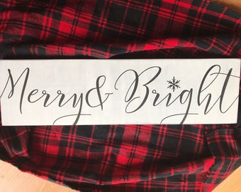 Merry and Bright sood sign