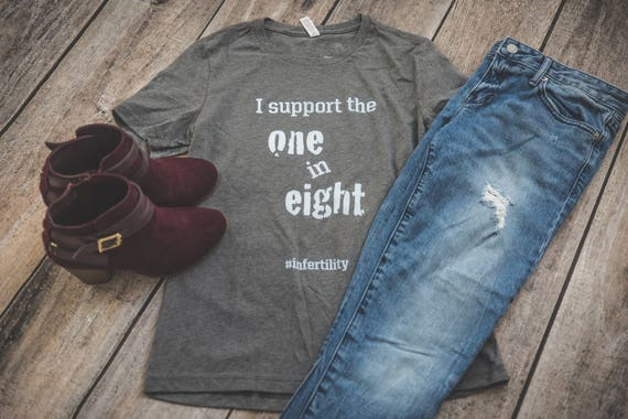 Unisex Infertility I Support the One in Eight t-shirt