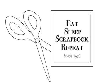 Eat, Sleep, Scrapbook Repeat