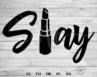Slay SVG, Makeup svg, Lashes svg, make up cut files, lipstick svg, make up, slay, cut files, Circuit, Silhouette, svg, dxf, png, eps, jpeg