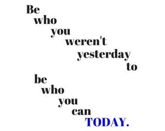 Digital Download: Be who you can