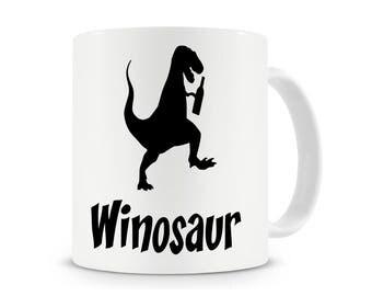 Winosaur Mug, Wine Lovers Gifts, Wine Mug, Funny Gift For Her, Office Mug, Wine Message Mug