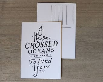 Dracula - A6 Movie Postcard - I Have Crossed Oceans Of Time To Find You - Bram Stoker/ Typography Quote