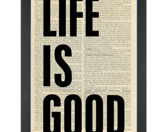Dictionary Art- life is good