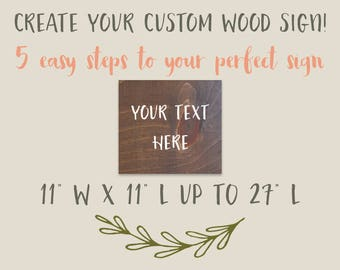 Custom signs, custom signs for home, custom sign wood, custom signage, create your own sign, wood sign, wooden signs, custom wood signs