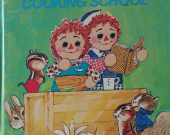 Vintage 1974 Tell A Tale Book Raggedy Ann's Cooking School Raggedy Ann Raggedy Andy