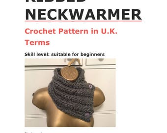 Crochet pattern for chunky ribbed neckwarmer cowl scarf